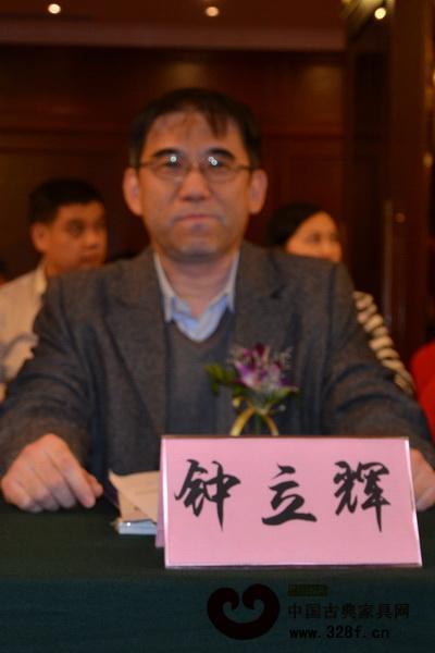 钟立辉(中国木材与木制品流通协会红木流通专业委员会副秘书长)