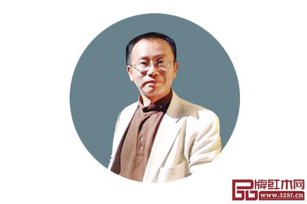 全联艺术红木家具专业委员会专家顾问、北京故宫博物院研究员周京南
